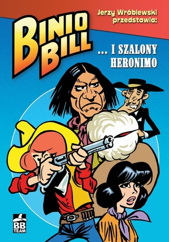 Binio Bill i szalony geronimo